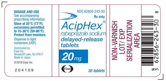 PRINCIPAL DISPLAY PANEL NDC 62856-243-30 AcipHex rabeprazole Sodium delayed- release tablets 20 mg 30 tablets Rx Only