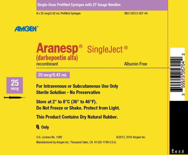 NDC 55513-057-04 Single-Dose Prefilled Syringes with 27 Gauge Needles 4 x 25 mcg/0.42 mL Prefilled Syringes AMGEN ® Aranesp ® SingleJect ® (darbepoetin alfa) recombinant Albumin Free 25 mcg 25 mcg/0.42 mL For Intravenous or Subcutaneous Use Only Sterile Solution – No Preservative Store at 2° to 8°C (36° to 46°F). Do Not Freeze or Shake.  Protect from Light. This Product Contains Dry Natural Rubber. Rx Only U.S. License No. 1080 ©2012, 2016 Amgen Inc. Manufactured by Amgen Inc. Thousand Oaks, CA 91320-1799 U.S.A.