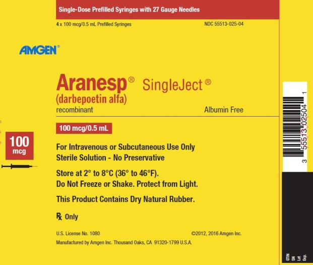 NDC 55513-025-04 Single-Dose Prefilled Syringes with 27 Gauge Needles 4 x 100 mcg/0.5 mL Prefilled Syringes AMGEN ® Aranesp ® SingleJect ® (darbepoetin alfa) recombinant Albumin Free 100 mcg 100 mcg/0.5 mL For Intravenous or Subcutaneous Use Only Sterile Solution – No Preservative Store at 2° to 8°C (36° to 46°F). Do Not Freeze or Shake.  Protect from Light. This Product Contains Dry Natural Rubber. Rx Only U.S. License No. 1080 ©2012, 2016 Amgen Inc. Manufactured by Amgen Inc. Thousand Oaks, CA 91320-1799 U.S.A.