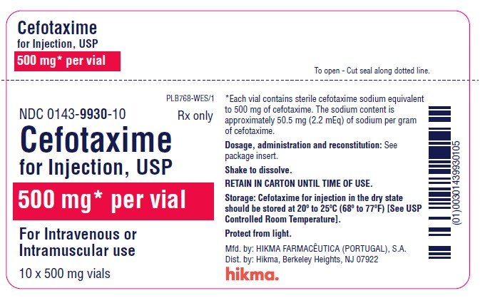 NDC 0143-9931-01 CEFOTAXIME FOR INJECTION, USP 1 g*/vial FOR IV OR IM USE Rx ONLY *Each vial contains sterile cefotaxime sodium equivalent to 1 g cefotaxime. The sodium content is approximately 50.5 mg (2.2 mEq) of sodium per gram cefotaxime. Dosage, administration and reconstitution: See package insert. Shake to dissolve. RETAIN IN CARTON UNTIL TIME OF USE. Storage: Cefotaxime for injection in the dry state should be stored at 20º to 25ºC (68º to 77ºF) [See USP Controlled Room Temperature]. PROTECT FROM LIGHT.
