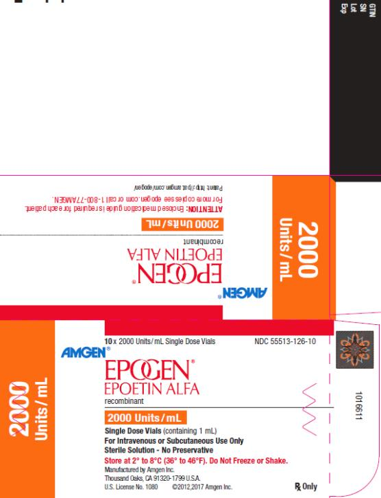 PRINCIPAL DISPLAY PANEL NDC 55513-126-10 10 x 2000 Units/mL Single Dose Vials AMGEN® EPOGEN® EPOETIN ALFA recombinant 2000 Units/mL 2000 Units/mL Single Dose Vials (containing 1 mL) For Intravenous or Subcutaneous Use Only Sterile Solution – No Preservative Store at 2˚ to 8˚C (36˚ to 46˚F). Do Not Freeze or Shake. Manufactured by Amgen Inc. Thousand Oaks, CA 91320-1799 U.S.A. U.S. License No. 1080 ©2012,2017 Amgen Inc. Rx Only