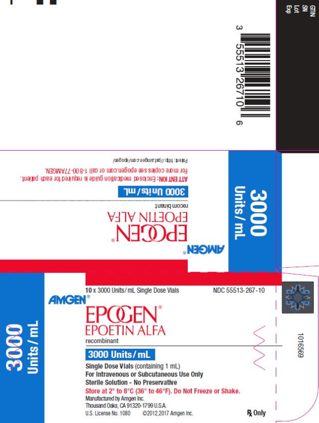 PRINCIPAL DISPLAY PANEL NDC 55513-267-10 10 x 3000 Units/mL Single Dose Vials AMGEN® EPOGEN® EPOETIN ALFA recombinant 3000 Units/mL 3000 Units/mL Single Dose Vials (containing 1 mL) For Intravenous or Subcutaneous Use Only Sterile Solution – No Preservative Store at 2˚ to 8˚C (36˚ to 46˚F).  Do Not Freeze or Shake. Manufactured by Amgen Inc. Thousand Oaks, CA 91320-1799 U.S.A. U.S. License No. 1080 ©2012,2017 Amgen Inc. Rx Only