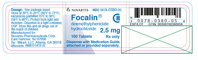 PRINCIPAL DISPLAY PANEL 									NOVARTIS 									NDC 0078-0380-05 									Focalin® 									dexmethylphenidate hydrochloride 									2.5 mg 									100 tablets 									Rx only 									Dispense with Medication Guide attached or provided separately.