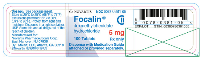 PRINCIPAL DISPLAY PANEL 									NOVARTIS 									NDC 0078-0381-05 									Focalin® 									dexmethylphenidate hydrochloride 									5 mg 									100 tablets 									Rx only 									Dispense with Medication Guide attached or provided separately.