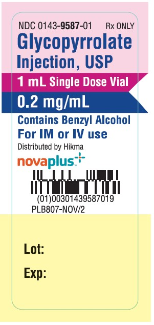 NDC 0143-9587-01 Rx ONLY Glycopyrrolate Injection, USP 1 mL Single Dose Vial 0.2 mg/mL CONTAINS BENZYL ALCOHOL FOR IM OR IV USE