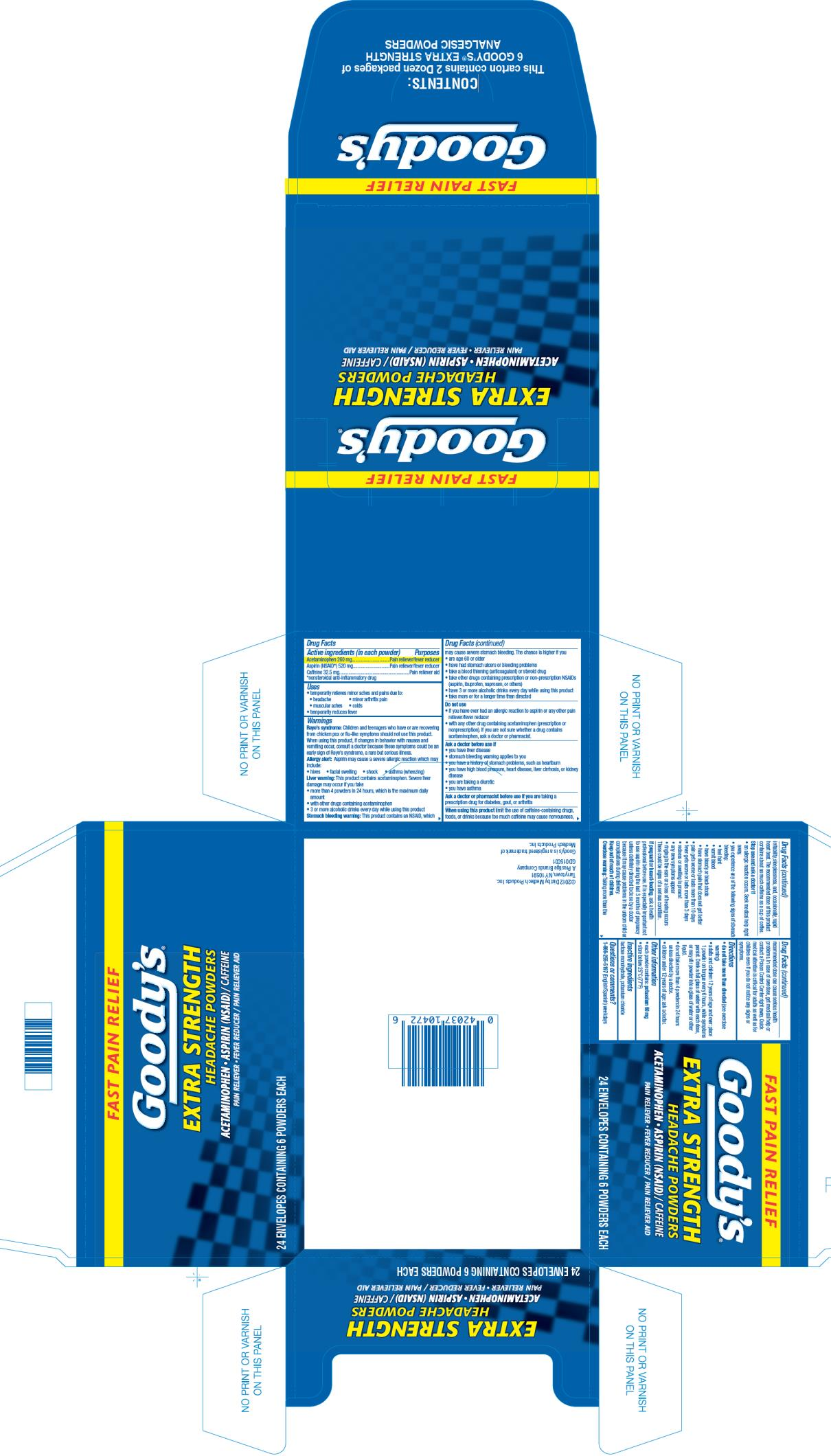 FAST PAIN RELIEF Goody's® EXTRA STRENGTH HEADACHE POWDERS ACETAMINOPHEN • ASPIRIN (NSAID) / CAFFEINE PAIN RELIEVER / PAIN RELIEVER AID 24 ENVELOPES CONTAINING 6 POWDERS EACH