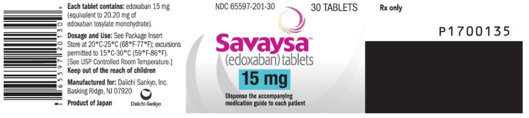PRINCIPAL DISPLAY PANEL NDC 65597-201-30 Savaysa (edoxaban) tablets 15 mg 30 TABLETS Rx Only