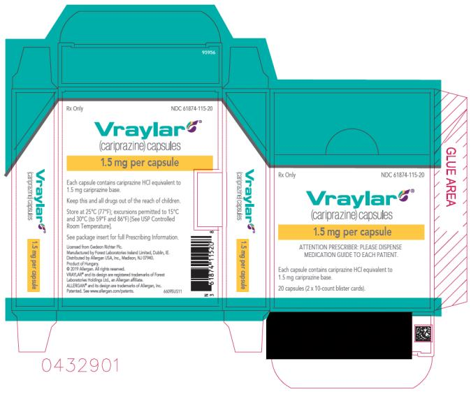 PRINCIPAL DISPLAY PANEL NDC 61874-115-20 Vraylar (cariprazine) Capsules 1.5 mg per capsule 20 capsules (2x10-count blister cards) Rx Only