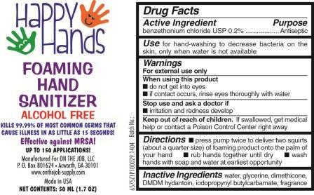 Happy Hands Foaming Hand Sanitizer (Benzethonium Chloride) Liquid [On The Job, Llc]