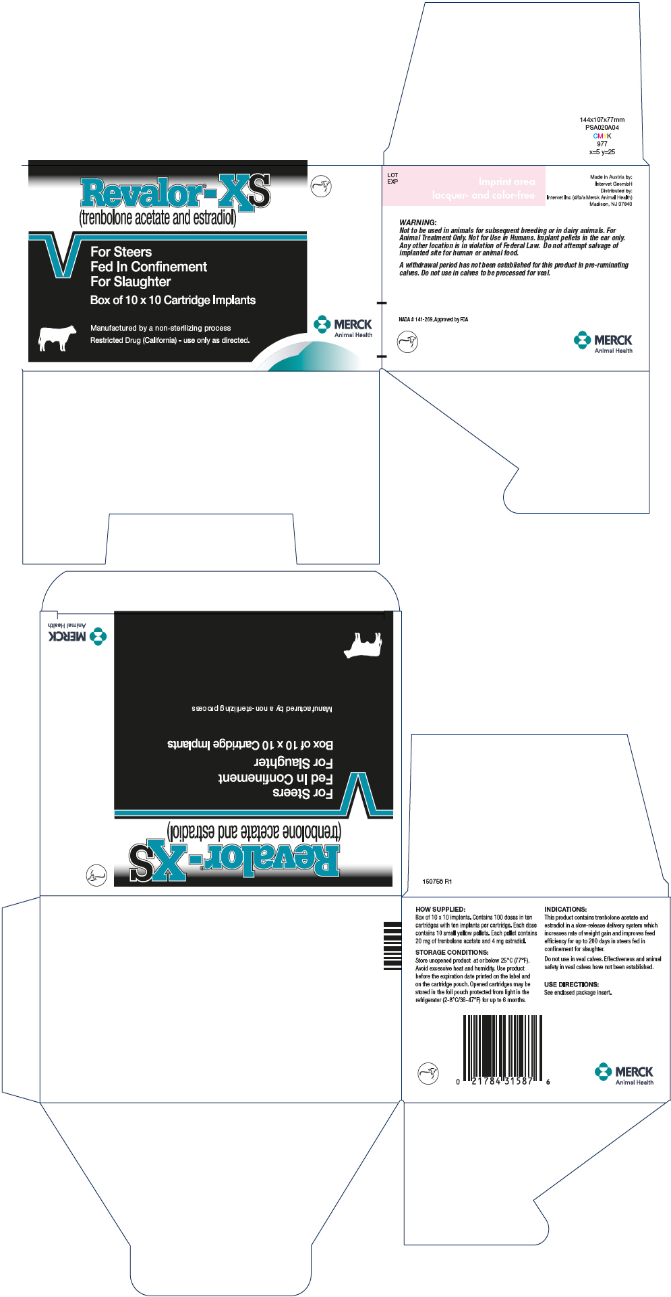 Revalor-xs (Trenbolone Acetate And Estradiol) Implant [Merck Sharp & Dohme Corp.]