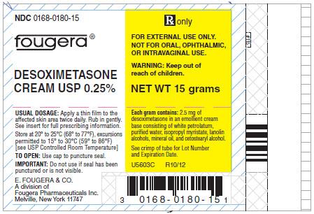 Desoximetasone Cream [E. Fougera & Co., A Division Of Fougera Pharmaceuticals Inc.]