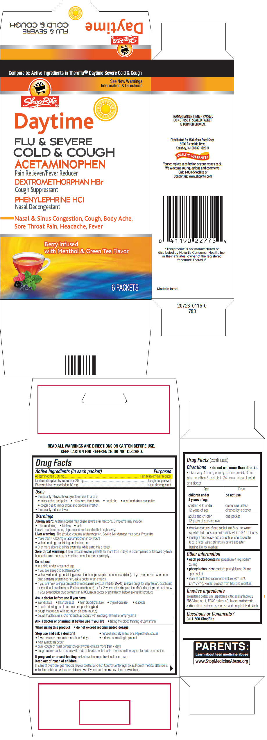 Shoprite Daytime Flu Plus Severe Cold And Cough (Acetaminophen, Dextromethorphan Hydrobromide, And Phenylephrine Hydrochloride) Powder, For Solution [Wakefern Food Corporation]