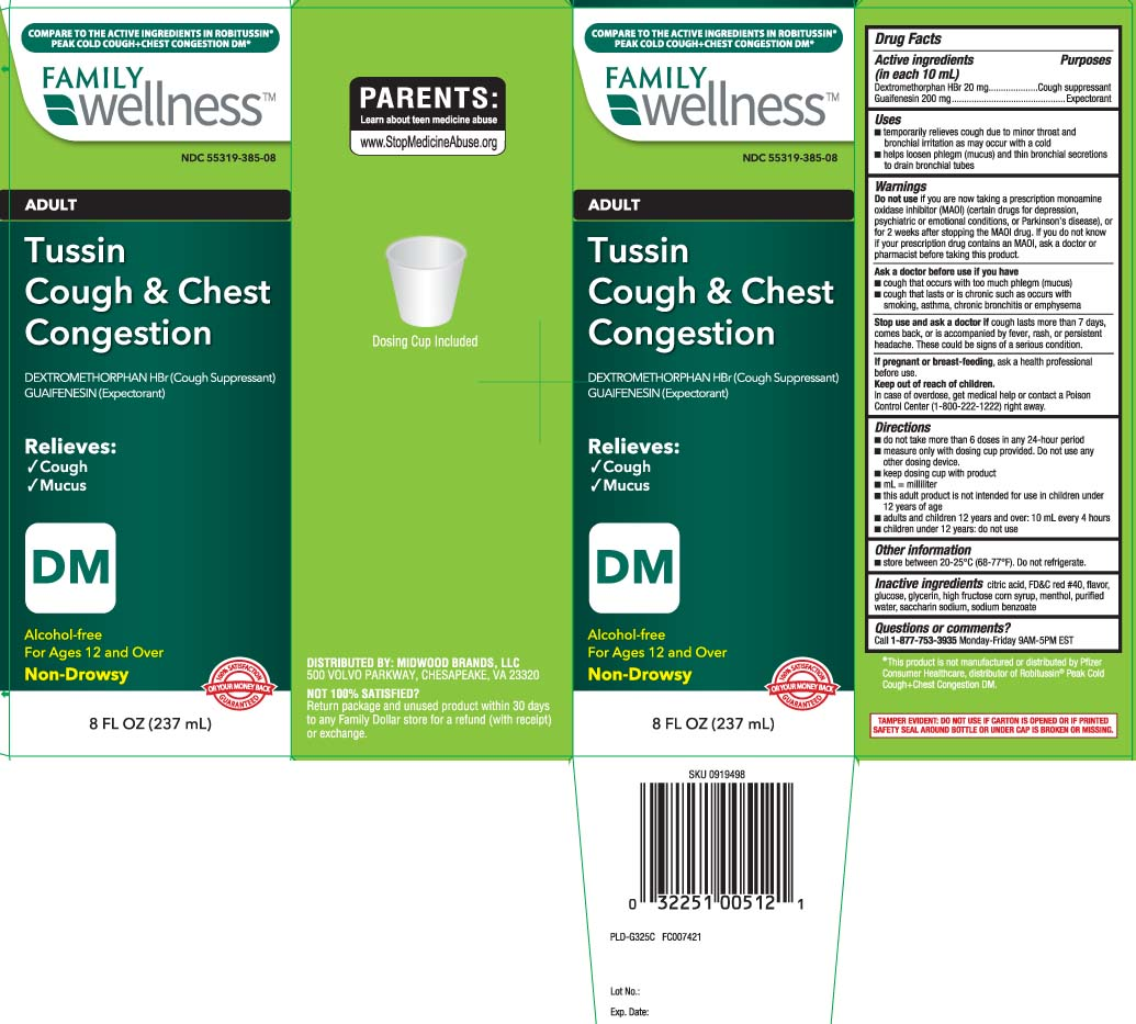 Tussin Cough And Chest Congestion Dm Adult (Dextromethorphan Hbr, Guaifenesin) Liquid [Family Dollar (Family Wellness)]