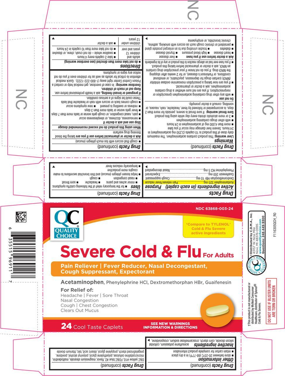 Severe Cold And Flu (Acetaminophen, Dextromethorphan Hydrobromide, Guaifenesin, And Phenylephrine Hydrochloride) Tablet, Coated [Chain Drug Marketing Association]