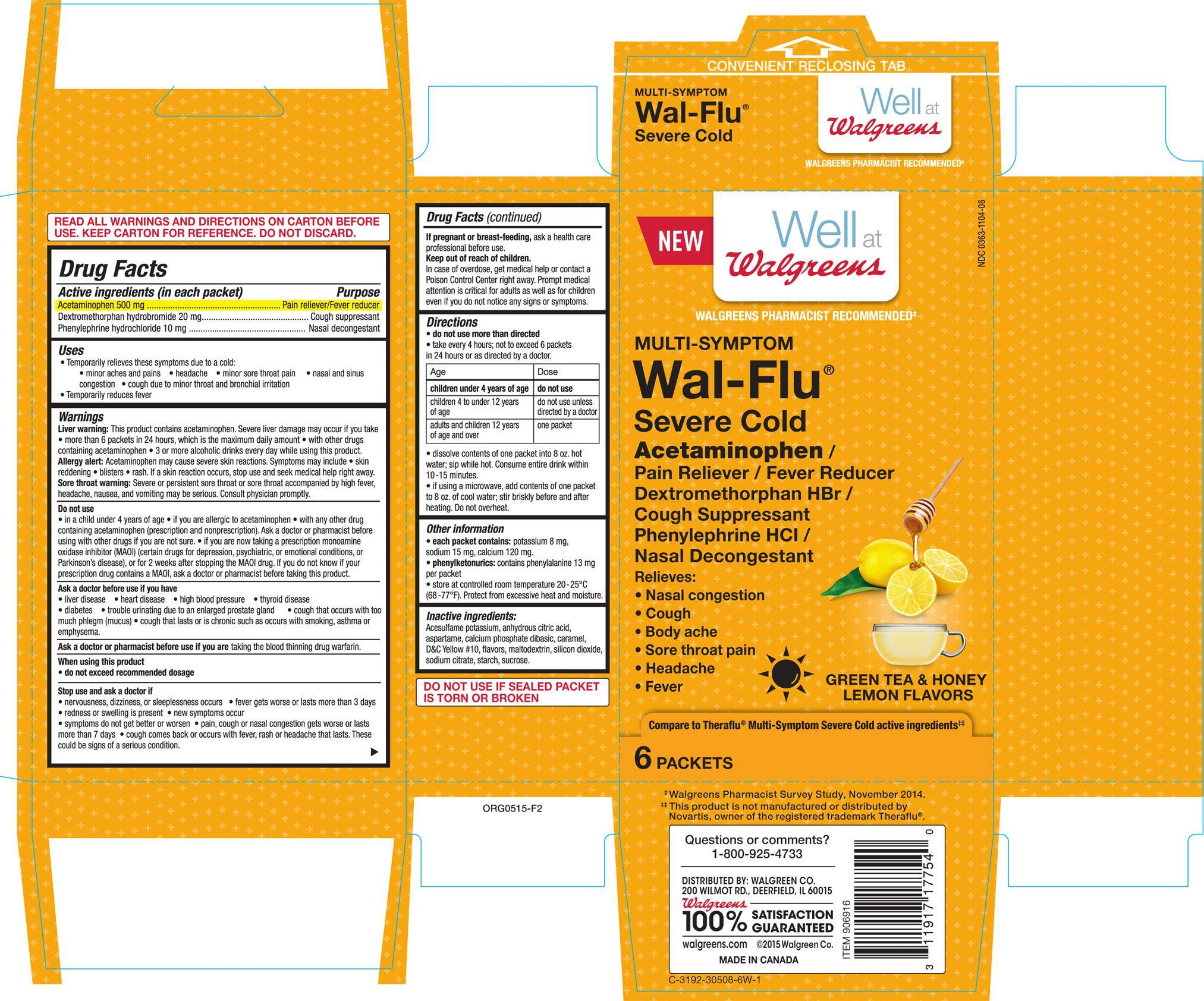Well At Walgreens Multi-symptom Severe Cold Green Tea And Honey Lemon Flavors (Acetaminophen, Dextromethorphan Hbr And Phenylephrine Hcl) Granule, For Solution [Walgreens Co.]