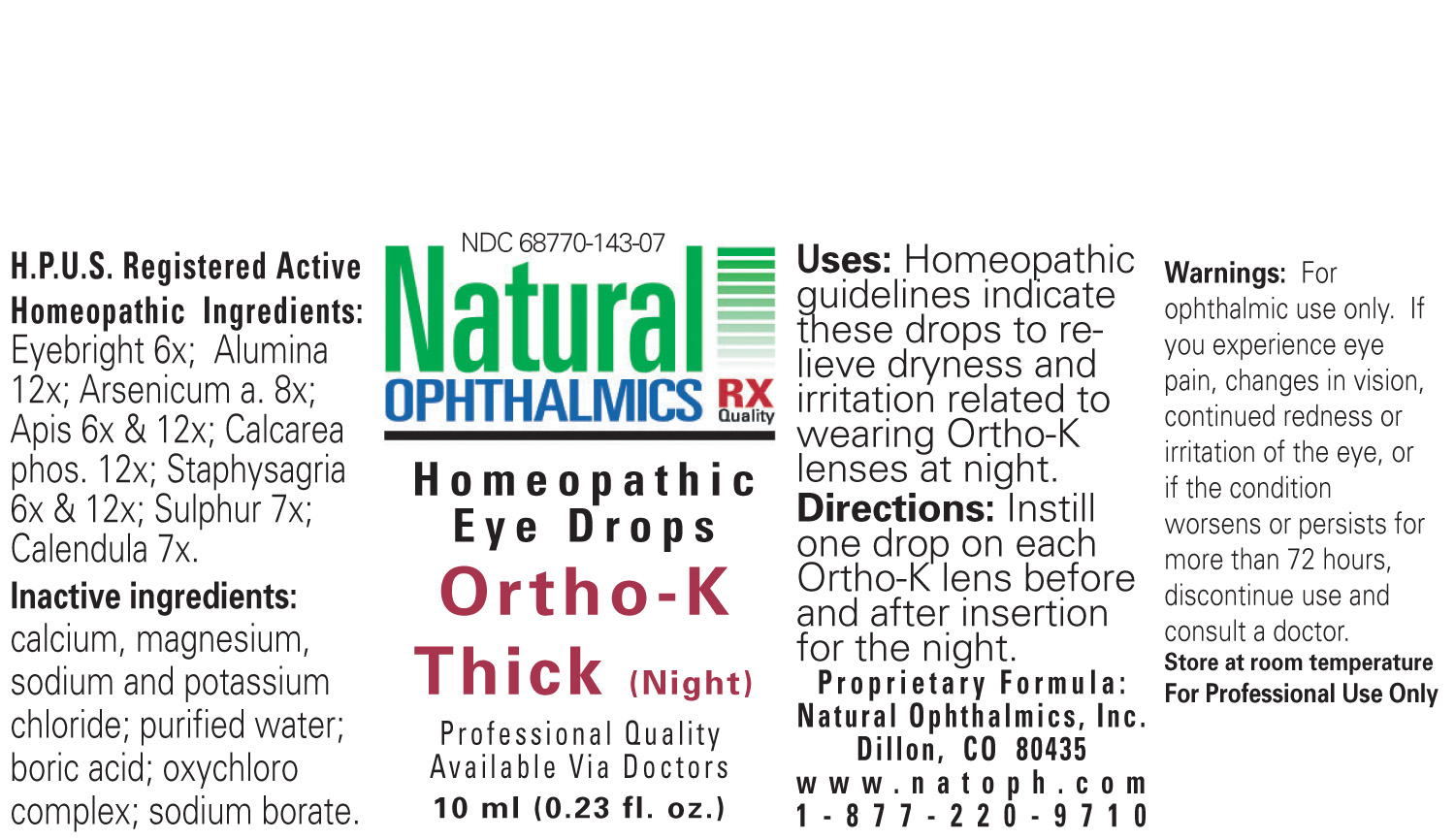 Ortho-k Thick (Night) (Euphrasia Stricta, Aluminum Oxide, Arsenic Trioxide, Apis Mellifera, Tribasic Calcium Phosphate, Delphinium Staphisagria Seeds, Sulphur, Calendula Officinalis Flowering Top) Liquid [Natural Ophthalmics, Inc]