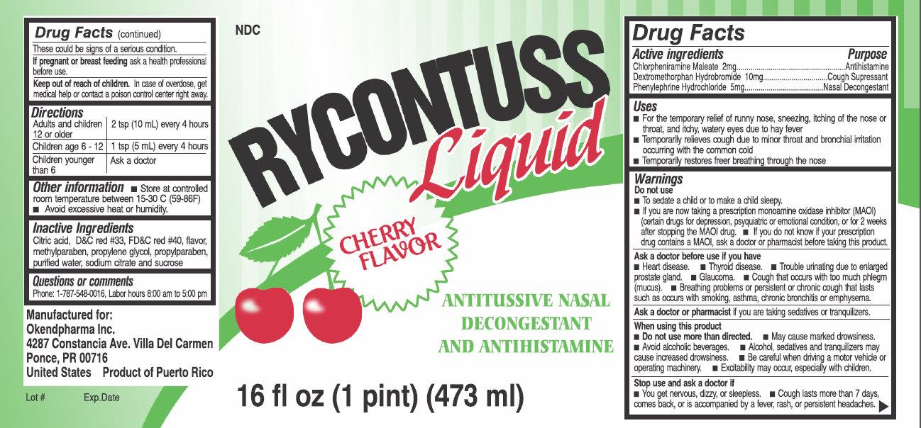 Rycontuss Cherry Flavor (Chlorpheniramine Maleate, Dextromethorphan Hydrobromide, Phenylephrine Hydrochloride) Liquid [Okendpharma, Inc.]