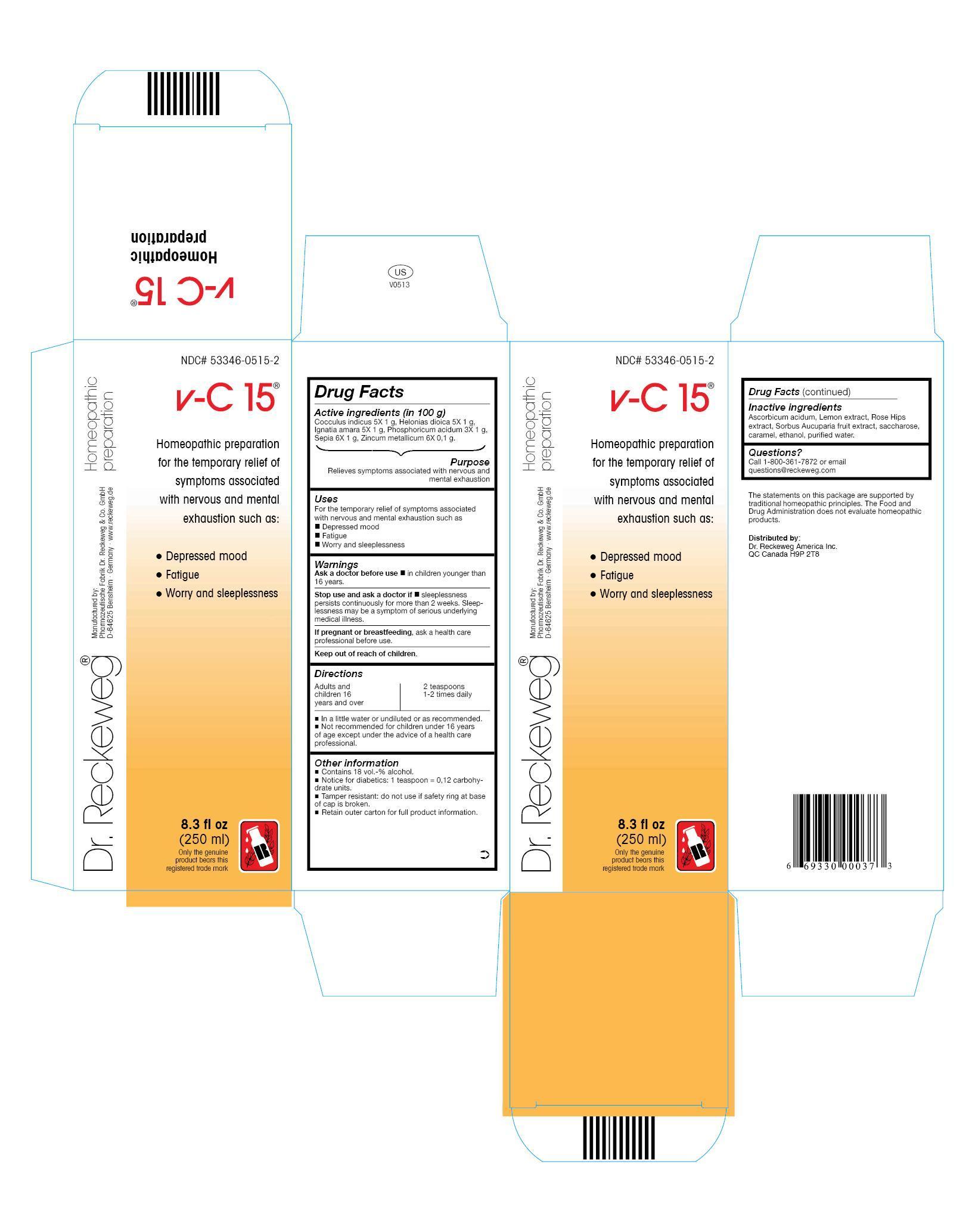 Dr. Reckeweg V-c15 Homeopathic Preparation (Cocculus Indicus 5x, Helonias Dioica 5x, Ignatia Amara 5x, Phosphoricum Acidum 3x, Sepia 6x, Zincum Metallicum 6x) Liquid [Pharmazeutische Fabrik Dr. Reckeweg & Co]